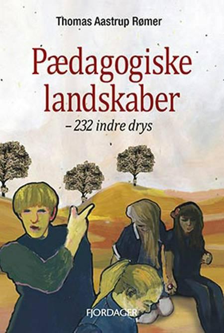 Pædagogiske landskaber af Thomas Aastrup Rømer