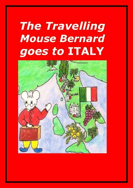 The Travelling Mouse Bernard goes to Italy af Marian Frederiksen