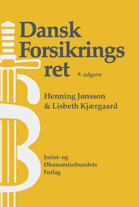 Dansk forsikringsret af Lisbeth Kjærgaard, Henning Jønsson, mfl og Jønsson H