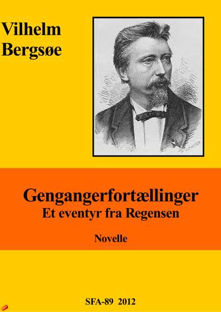 Et eventyr fra regensen af Vilhelm Bergsøe