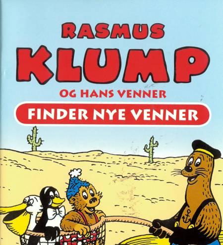 Rasmus Klump og hans venner - Finder nye venner af Per Sanderhage