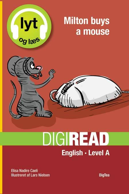 Milton buys a mouse - Lyt og læs af Elisa Nadire Caeli