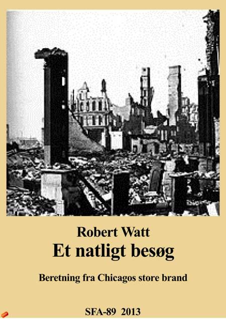 Et natligt besøg af Robert Watt