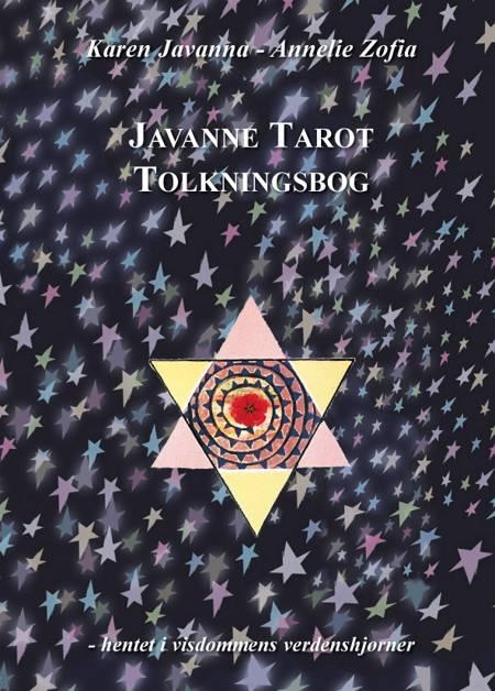 Javanne Tarot Tolkningsbog + Javanne Tarotkort af Karen Javanna, Bisgaard og Jordell og Annelie Zofia