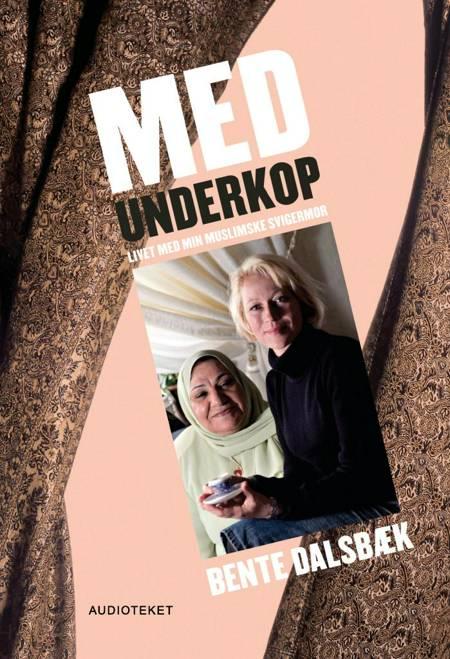 Med underkop af Bente Dalsbæk