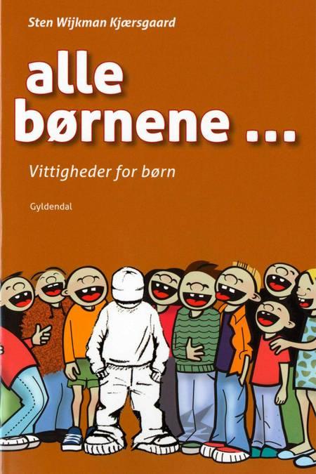 Alle børnene af Sten Wijkman Kjærsgaard