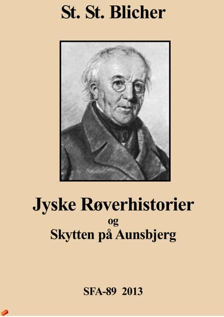 Jyske røverhistorier af Steen Steensen Blicher