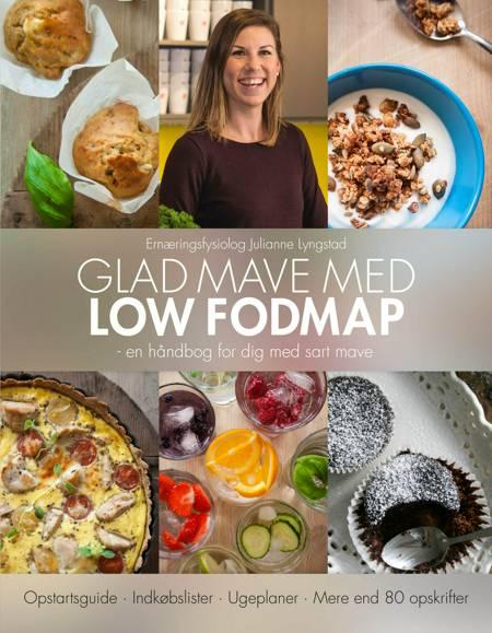 Glad mave med Low FODMAP af Julianne Lyngstad