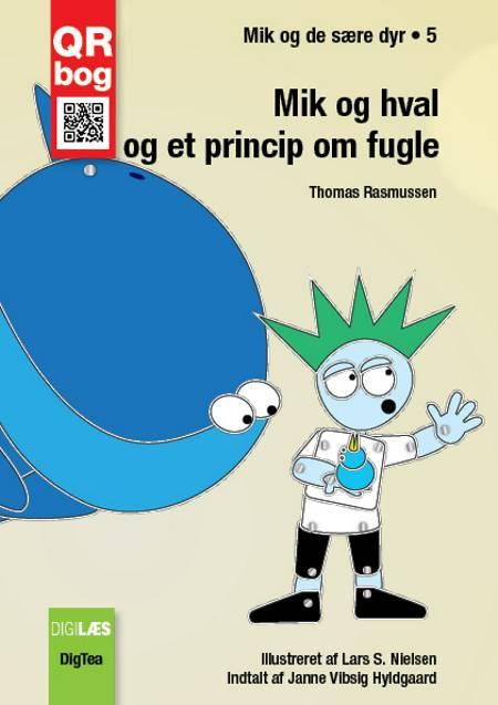 Mik og hval og et princip om fugle - Læs med lyd af Thomas Rasmussen