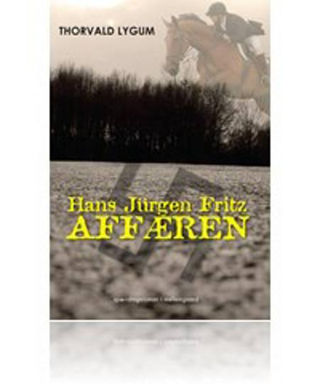 Hans Jürgen Fritz-affæren af Thorvald Lygum
