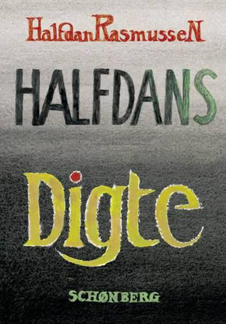 Halfdans Digte og DVD´en Noget om Halfdan af Halfdan Rasmussen