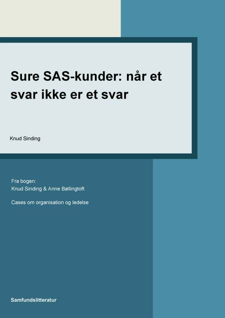 Sure SAS-kunder: Når et svar ikke er et svar af Knud Sinding
