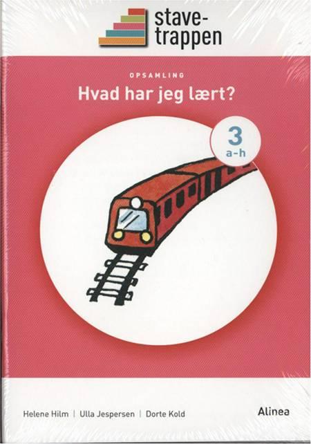 Stavetrappeen 3, hæfte 1-5 af Dorte Kold, Helene Hilm og Ulla Jespersen