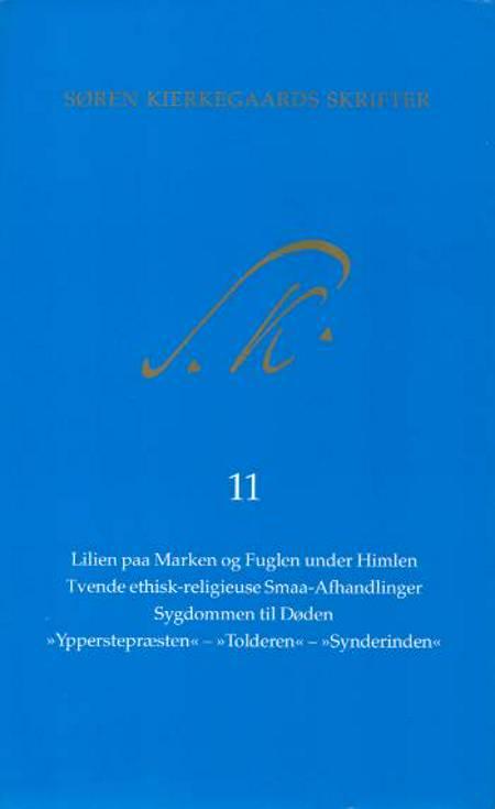 Søren Kierkegaards Skrifter - Bind 11 og K11