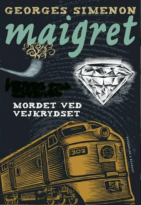 Maigret og mordet ved vejkrydset af Georges Simenon