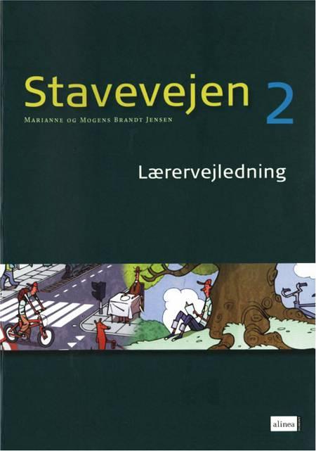 Stavevejen 2, lærervejledning 4-5 kl. + plakat 2007