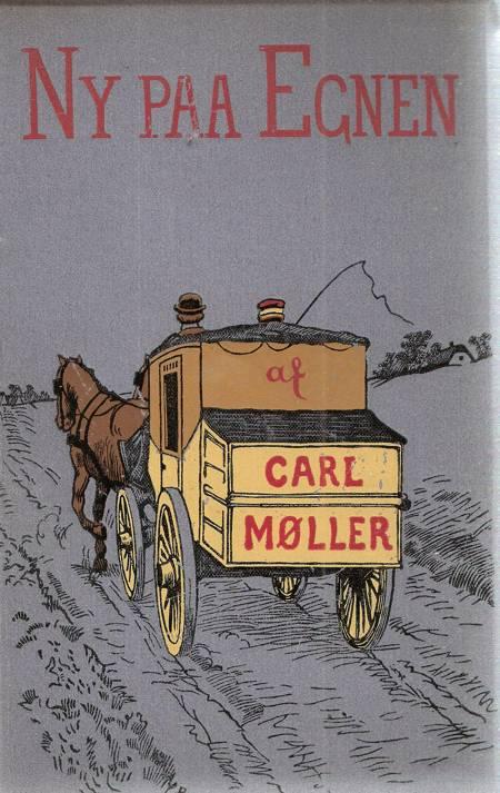 Ny på egnen af Carl Møller