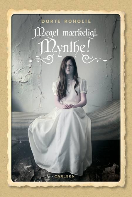 Meget mærkeligt, Mynthe af Dorte Roholte