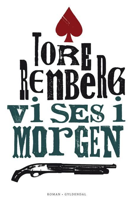 Vi ses i morgen af Tore Renberg