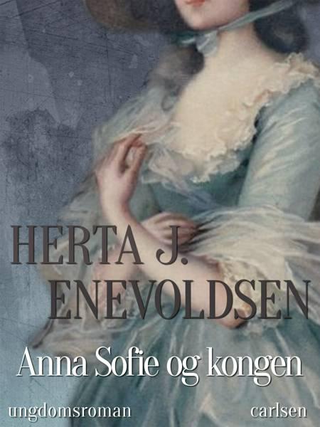 Anna Sofie og kongen af Herta J. Enevoldsen