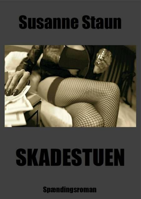Skadestuen af Susanne Staun