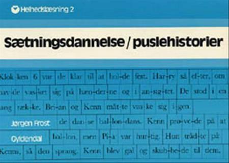 Sætningsdannelse/puslehistorier af Jørgen Frost