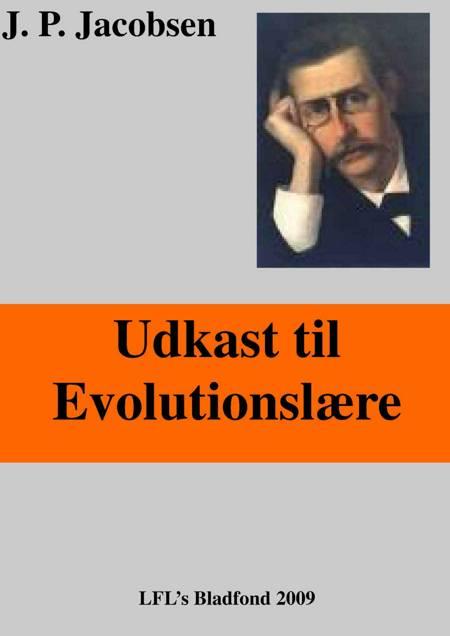 Udkast til evolutionslære af Jens Peter Jacobsen