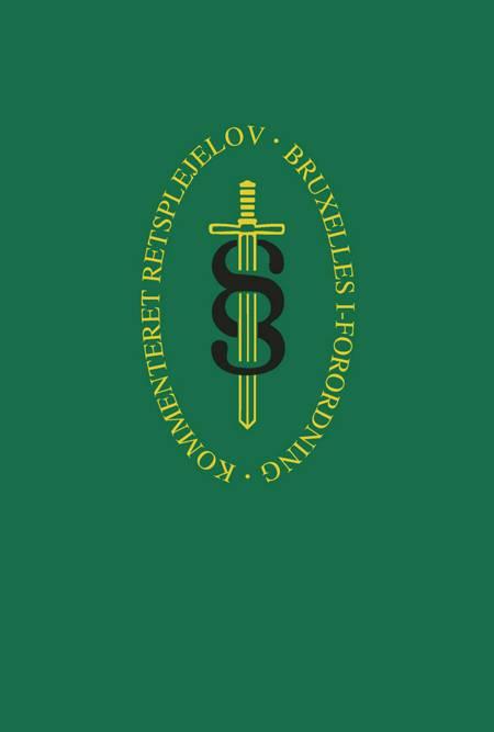 Kommenteret Retsplejelov (bind 2) af Bernhard Gomard, Jens Møller og Oliver Talevski
