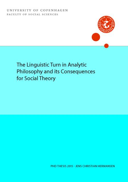 The Linguistic Turn in Analytic Philosophy and its Consequences for Social Theory af Jens Christian Hermansen