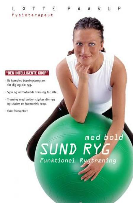 Sund ryg med bold af Lotte Paarup