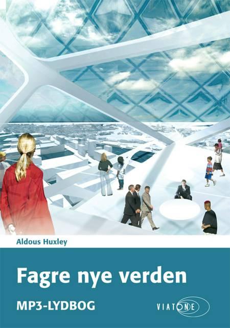 Fagre nye verden af Aldous Huxley