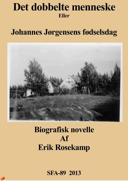 Det dobbelte menneske af Erik Rosekamp