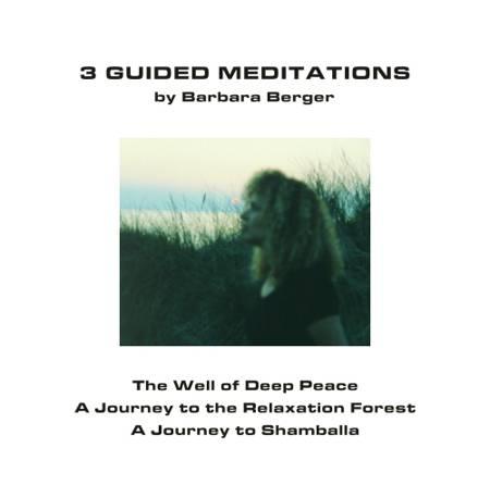3 guided meditations af Barbara Berger