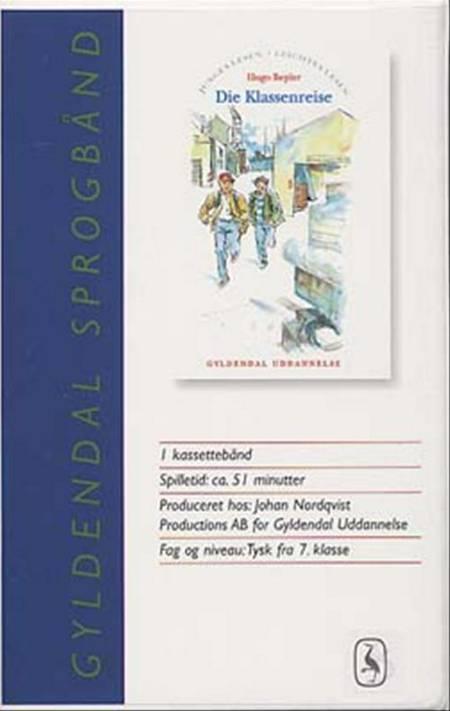 Spr. bånd. die klassenreise.1 kass. gb af Hugo Bepler