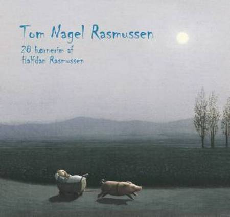 28 Børnerim - Halfdan Rasmussen af Tom Nagel Rasmussen