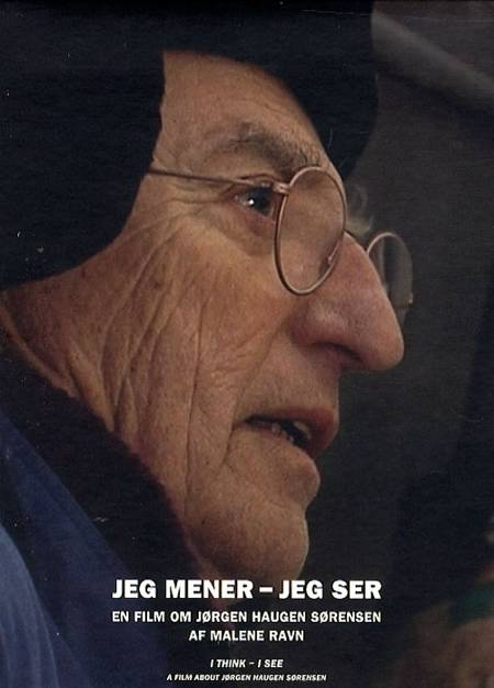 Jeg mener - jeg ser af Jørgen Haugen Sørensen