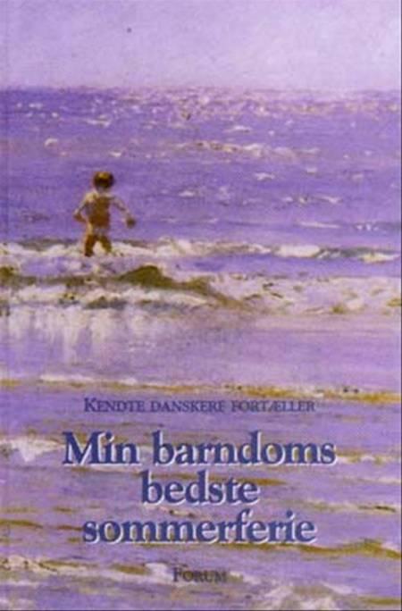 Min barndoms bedste sommerferie af Kendte danskere fortæller