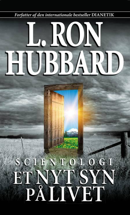 Scientologi, et nyt syn på livet af L. Ron Hubbard