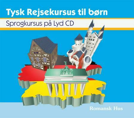 Tysk Rejsekursus til børn af Trine Haberland Opstrup