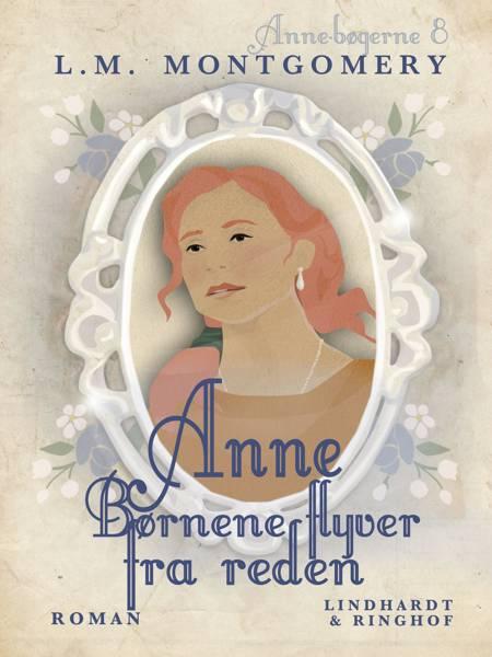 Anne - børnene flyver fra reden af L. M. Montgomery