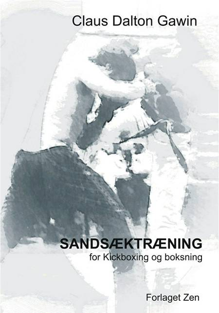 Sandsæktræning for kickboxing og boksning af Claus Dalton Gawin