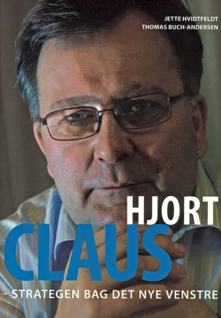 Claus Hjort - strategen bag det nye Venstre af Thomas Buch-Andersen
