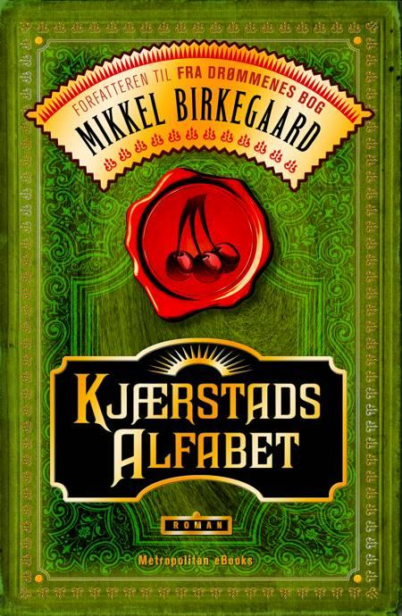 Kjærstads alfabet af Mikkel Birkegaard