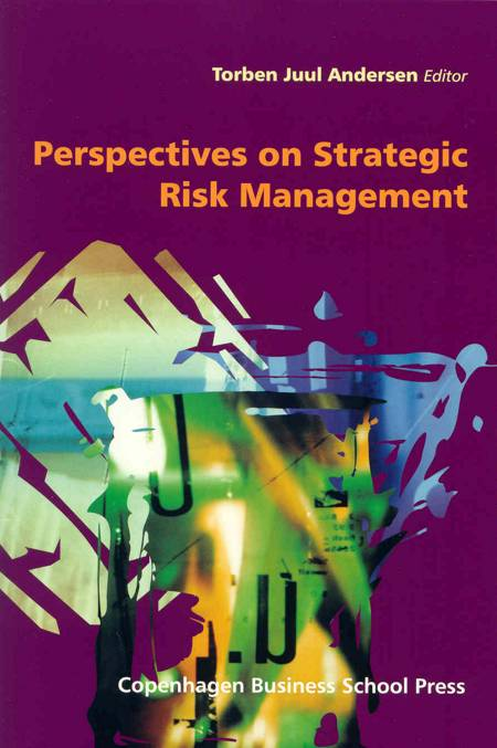 Perspectives on Strategic Risk Management af Torben Juul Andersen