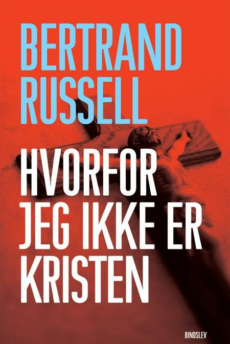 Hvorfor jeg ikke er kristen af Bertrand Russell