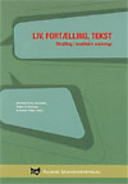 Liv, fortælling, tekst af Michael Hviid Jacobsen, Søren Kristiansen og Annick Prieur
