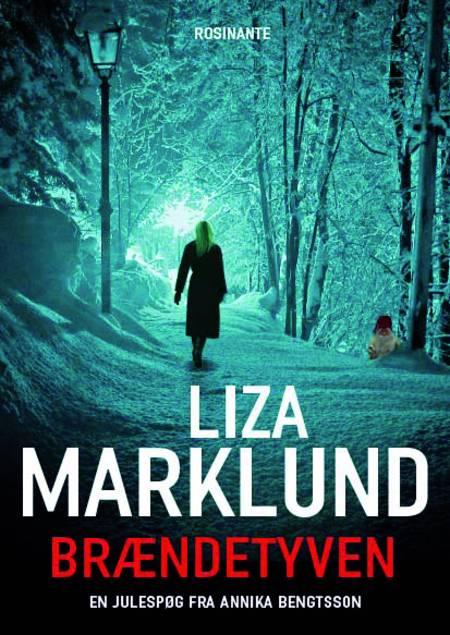 Brændetyven af Liza Marklund