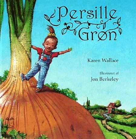 Persille Grøn af Karen Wallace