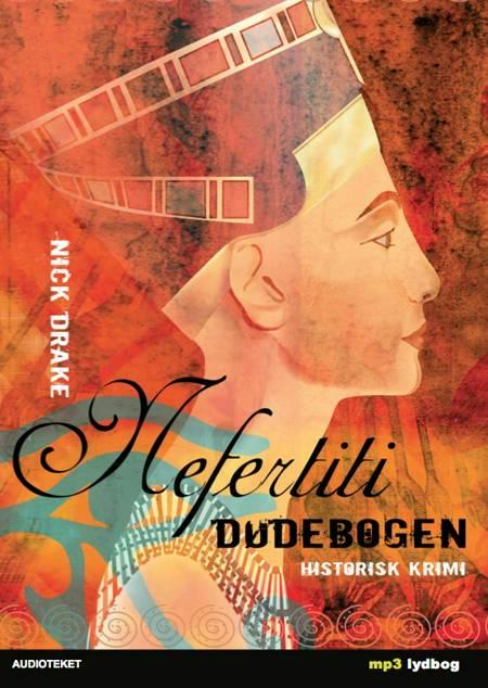 Nefertiti - Dødebogen af Nick Drake