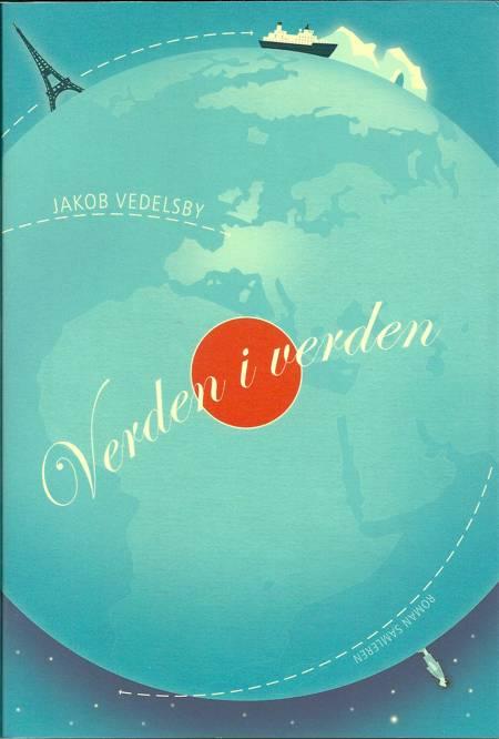 Verden i verden af Jakob Vedelsby